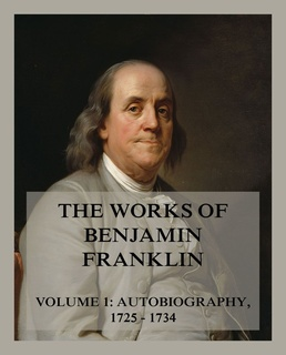 The Works Of Benjamin Franklin Volume 1 Libro Electrónico Benjamin Franklin Storytel