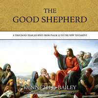 The Good Shepherd - Kenneth E. Bailey