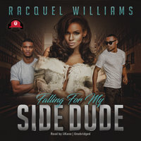 Falling for My Side Dude - Racquel Williams