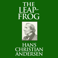 The Leap-Frog - Hans Christian Andersen