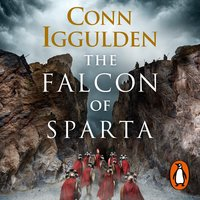 The Falcon of Sparta - Conn Iggulden
