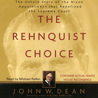 The Rehnquist Choice - John W. Dean