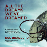All the Dreams We've Dreamed - Rus Bradburd