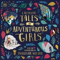 Ladybird Tales of Adventurous Girls - Ladybird