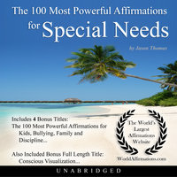 The 100 Most Powerful Affirmations for Special Needs - Jason Thomas