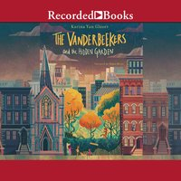 The Vanderbeekers and the Hidden Garden - Karina Yan Glaser