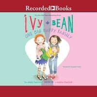 Ivy and Bean-One Big Happy Family - Annie Barrows