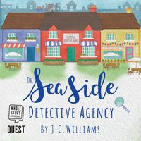 The Seaside Detective Agency - J. C. Williams