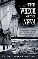 The Wreck of the Neva - Cal McCarthy,Kevin Todd