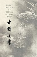 Great Books of China - Frances Wood