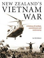 New Zealand's Vietnam War - Ian McGibbon