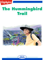 The Hummingbird Trail - Jennifer Owings Dewey