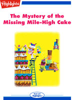 The Mystery of the Missing Mile-High Cake - Jane L. Daubitz