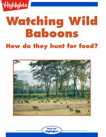 Watching Wild Baboons - Sharon T. Pochron Ph.D.