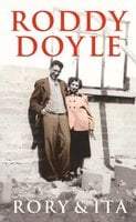 Rory and Ita - Roddy Doyle