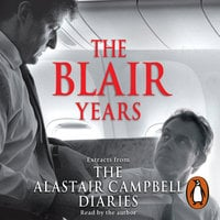 The Blair Years - Alastair Campbell