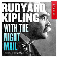 With The Night Mail - Rudyard Kipling