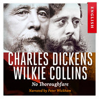 No Thoroughfare - Charles Dickens, Wilkie Collins