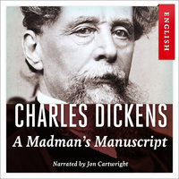 A Madman's Manuscript - Charles Dickens