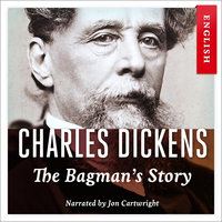 The Bagman's Story - Charles Dickens