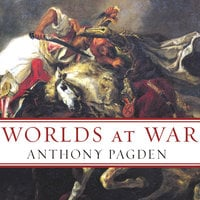 Worlds at War - Anthony Pagden
