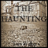 The Haunting - Tony Walker