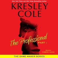 The Professional: Part 1 - Kresley Cole