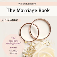 The Marriage Book - William F. Bigelow
