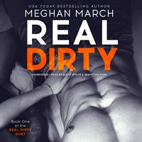Real Dirty - Meghan March