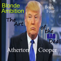 The Art of the Bad Deal - Atherton Cooper