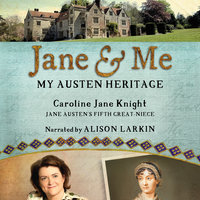 Jane and Me - Caroline Jane Knight