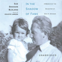 In the Shadow of Fame - Sue Erikson Bloland