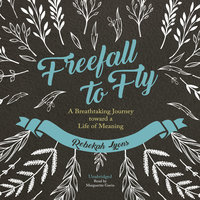 Freefall to Fly - Rebekah Lyons