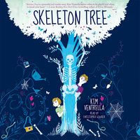Skeleton Tree - Kim Ventrella