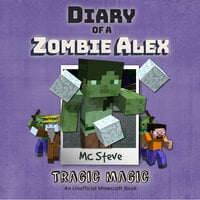 Tragic Magic - MC Steve