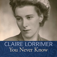 You Never Know - Claire Lorrimer