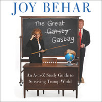 The Great Gasbag - Joy Behar