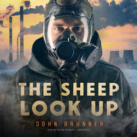 The Sheep Look Up - John Brunner