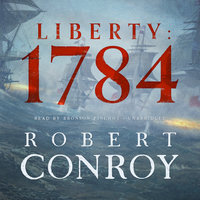 Liberty - 1784 - Robert Conroy