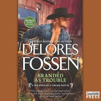 Branded as Trouble: A Western Romance Novel - Delores Fossen