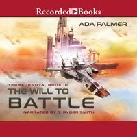 The Will to Battle - Ada Palmer