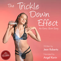The Trickle Down Effect - Jean Roberta