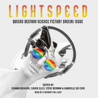 Queers Destroy Science Fiction! - Various Authors
