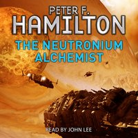 The Neutronium Alchemist - Peter F. Hamilton