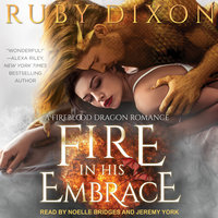 Fire In His Embrace - Ruby Dixon