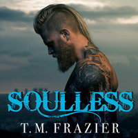 Soulless - T.M. Frazier