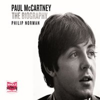Paul McCartney: The Biography - Philip Norman