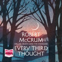 Every Third Thought - Robert McCrum