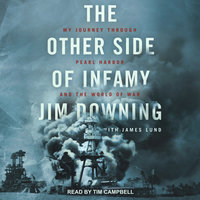 The Other Side of Infamy - Jim Downing, James Lund