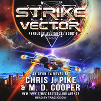 Strike Vector - M.D. Cooper,Chris J. Pike